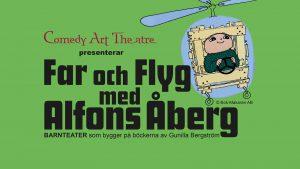 Marknadsföringsbild för teaterföreställningen Far och flyg med Alfons Åberg